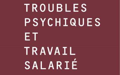 Troubles psychiques et travail salarié