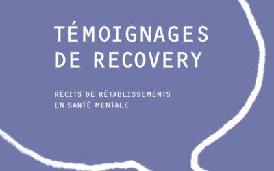 Témoignages de Recovery – Récits de rétablissements en santé mentale