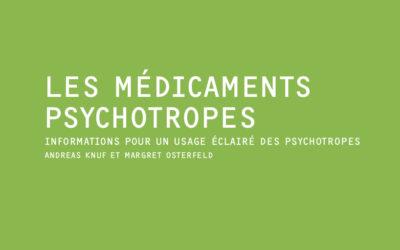 Les médicaments psychotropes – Informations pour un usage éclairé des psychotropes