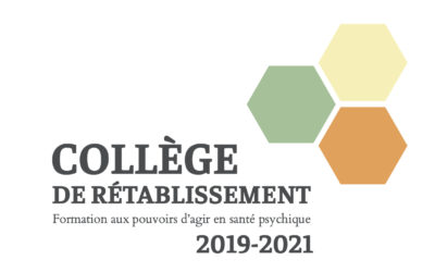 Collège de rétablissement – Formations aux pouvoir d'agir en santé psychique