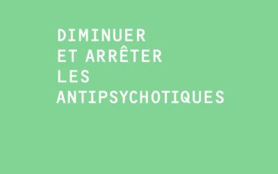 Diminuer et arrêter les antipsychotiques